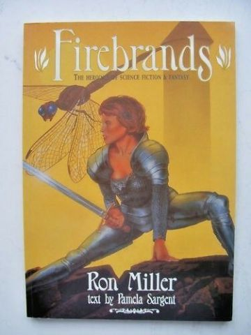 Firebrands The Heroines of Sci Fi and Fantasy Graphic (1998)